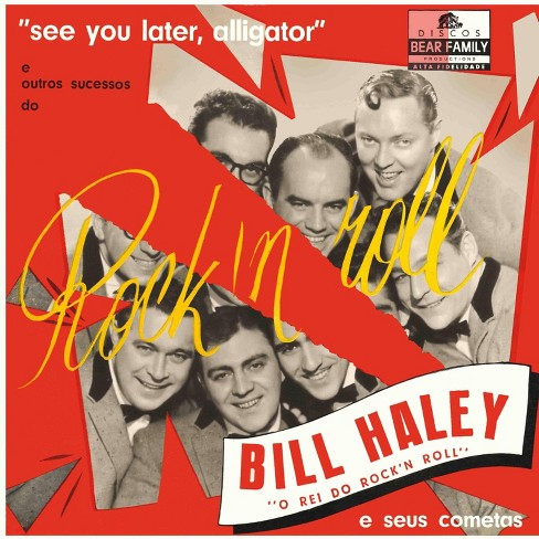 Bill Haley - See You Later, Alligator (Vinyl) - image 1 of 1