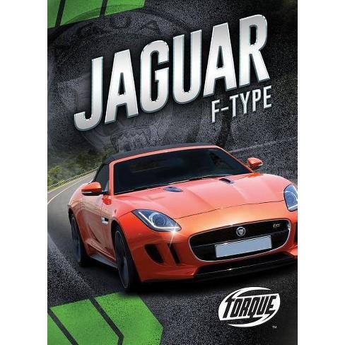 Jaguar F-Type - (Car Crazy) by  Nathan Sommer (Hardcover) - image 1 of 1