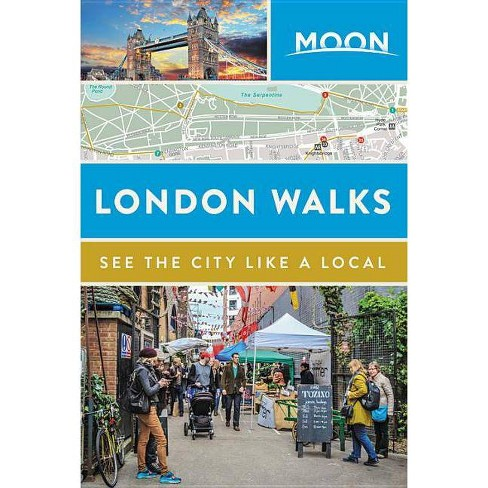 Moon London Walks - (Travel Guide) (Paperback) - image 1 of 1
