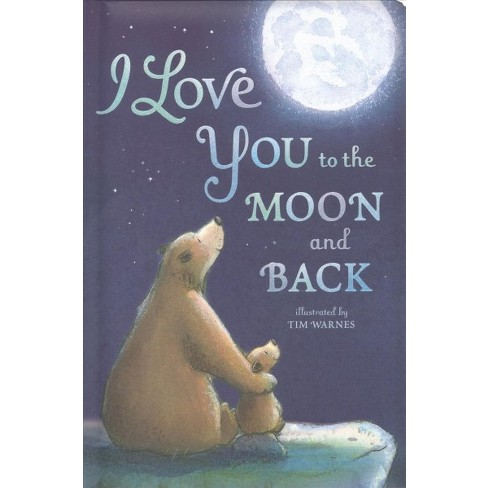 I Love You to the Moon and Back - by  Amelia Hepworth (Board_book) - image 1 of 1