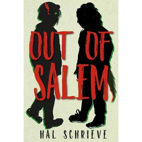 Out of Salem - by  Hal Schrieve (Hardcover) - image 1 of 1