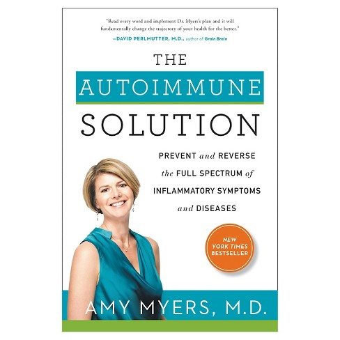 The Autoimmune Solution (Hardcover) (Amy Myers) - image 1 of 1