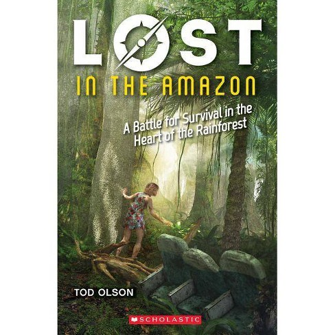 Lost in the Amazon (Lost #3), Volume 3 - by  Tod Olson (Paperback) - image 1 of 1