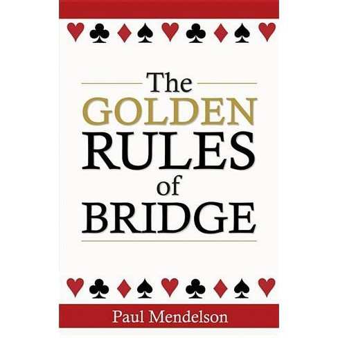 The Golden Rules of Bridge - by  Paul Mendelson (Paperback) - image 1 of 1