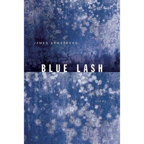 Blue Lash - by  James Armstrong (Paperback) - image 1 of 1