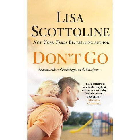 Don't Go - by  Lisa Scottoline (Paperback) - image 1 of 1