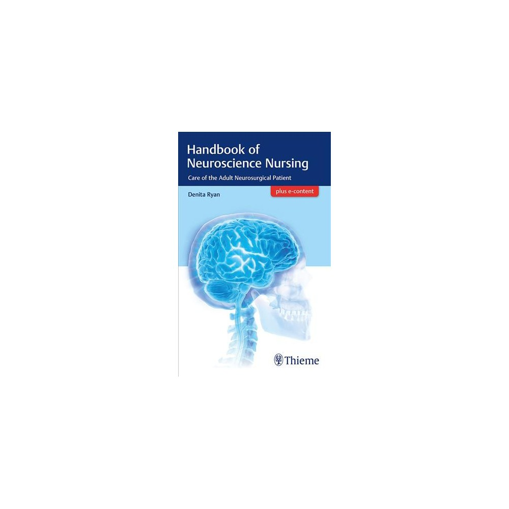 Handbook of Neuroscience Nursing : Care of the Adult Neurosurgical Patient - 1 Pap/Psc (Paperback)
