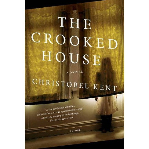 The Crooked House - by  Christobel Kent (Paperback) - image 1 of 1