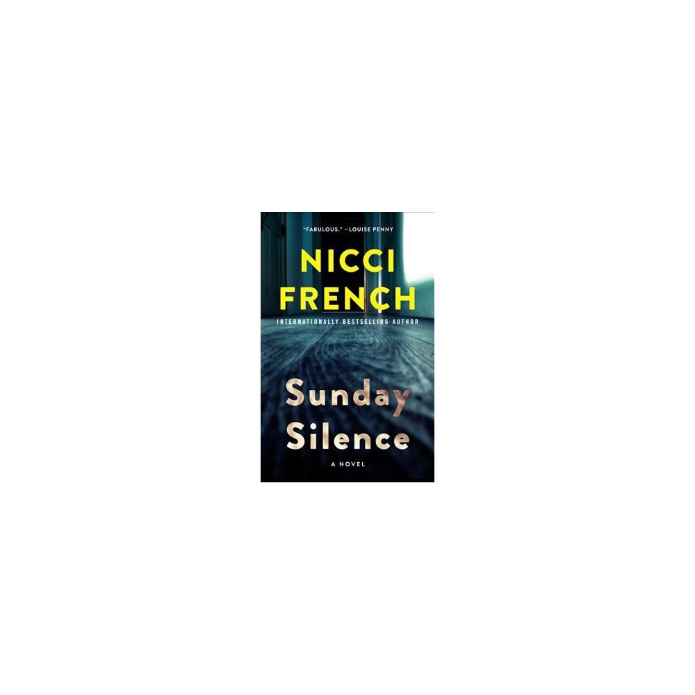 Sunday Silence - (Frieda Klein) by Nicci French (Hardcover)