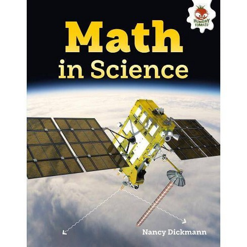 Math in Science - (Amazing World of Math) by  Nancy Dickmann (Hardcover) - image 1 of 1
