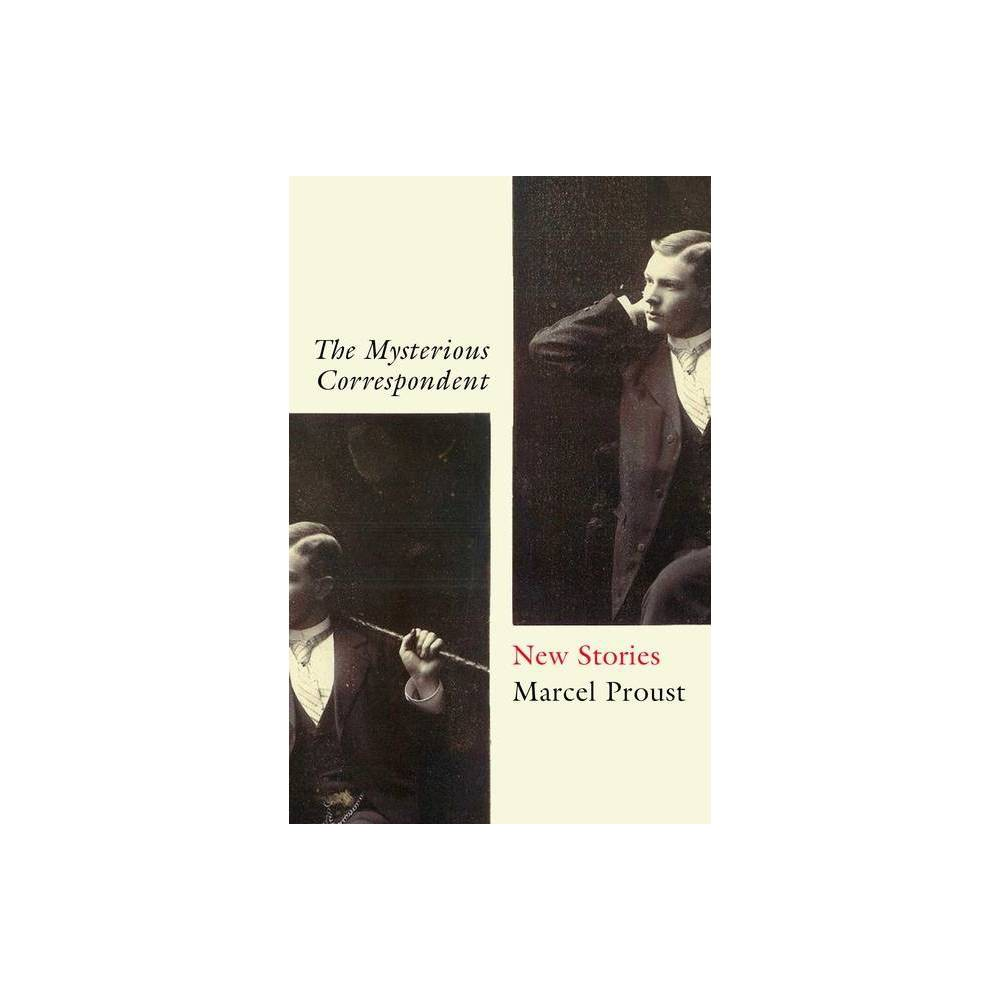 The Mysterious Correspondent By Marcel Proust Paperback