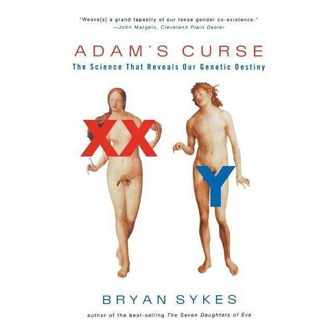 Adam's Curse - by  Bryan Sykes (Paperback) - image 1 of 1