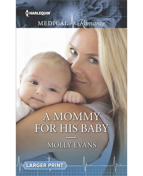 Mommy for His Baby (Paperback) (Molly Evans) - image 1 of 1