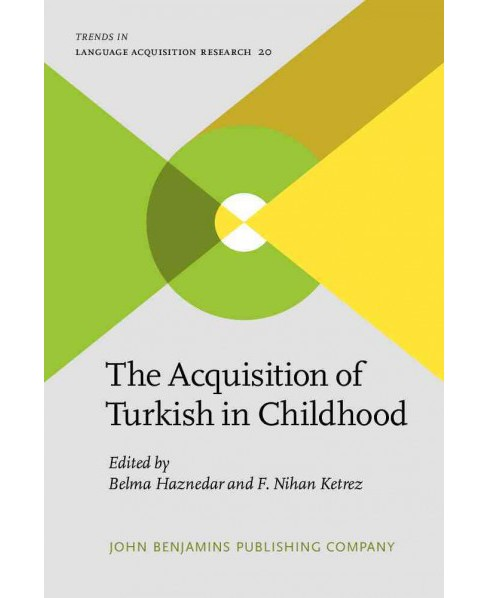 Acquisition of Turkish in Childhood (Hardcover) - image 1 of 1
