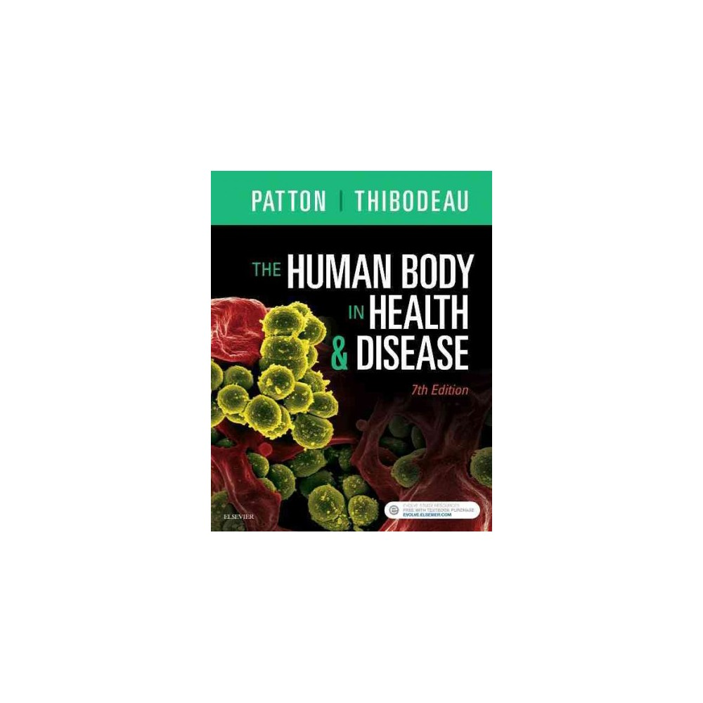 Human Body in Health & Disease (Paperback) (Ph.D. Kevin T. Patton & Ph.D. Gary A. Thibodeau)
