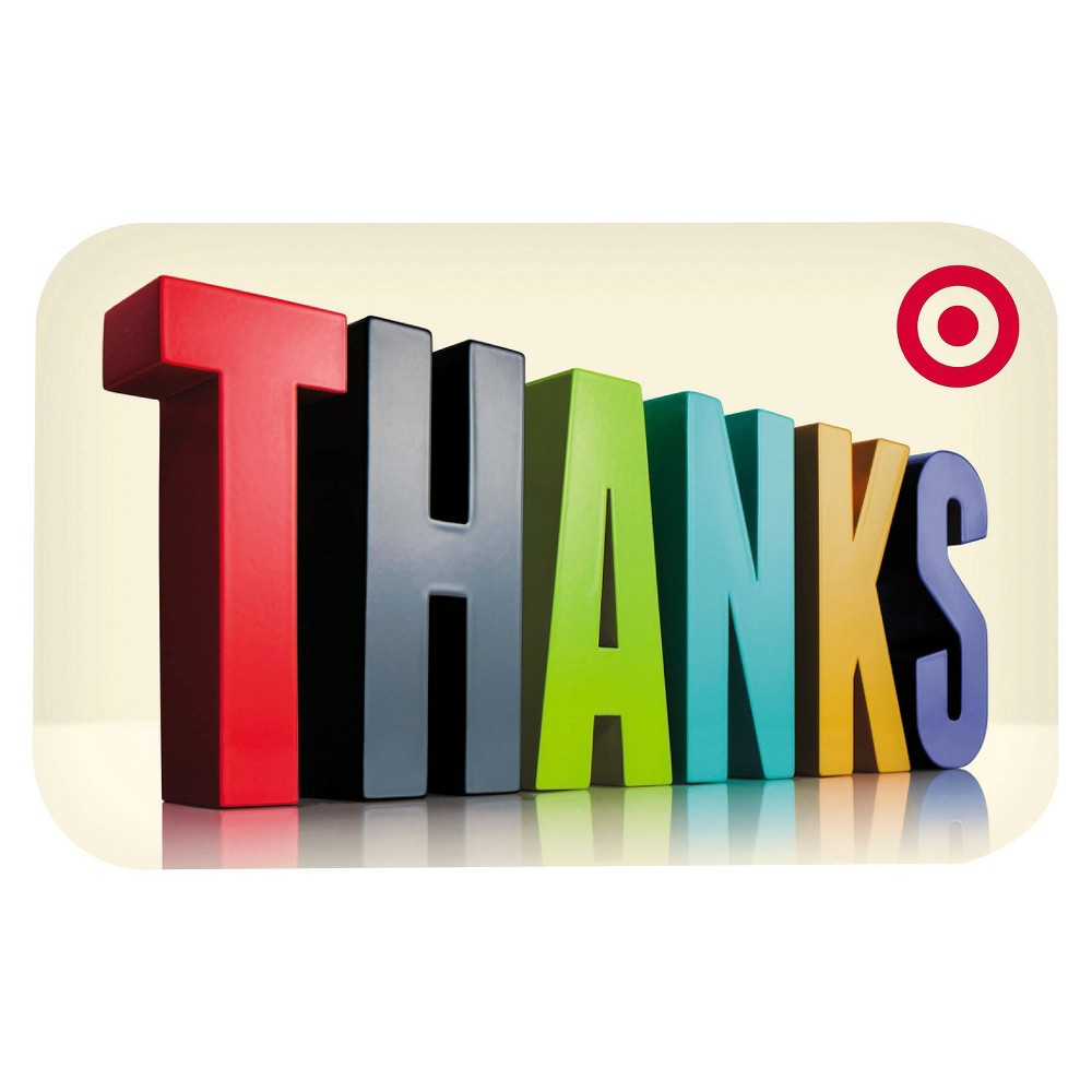 3D Thanks GiftCard $30, Target GiftCards 3D Thanks GiftCard $30, Target GiftCards Gender: unisex.