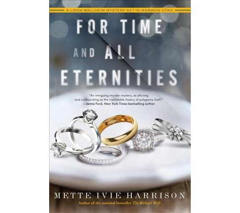 For Time and All Eternities (Reprint) (Paperback) (Mette Ivie Harrison) - image 1 of 1