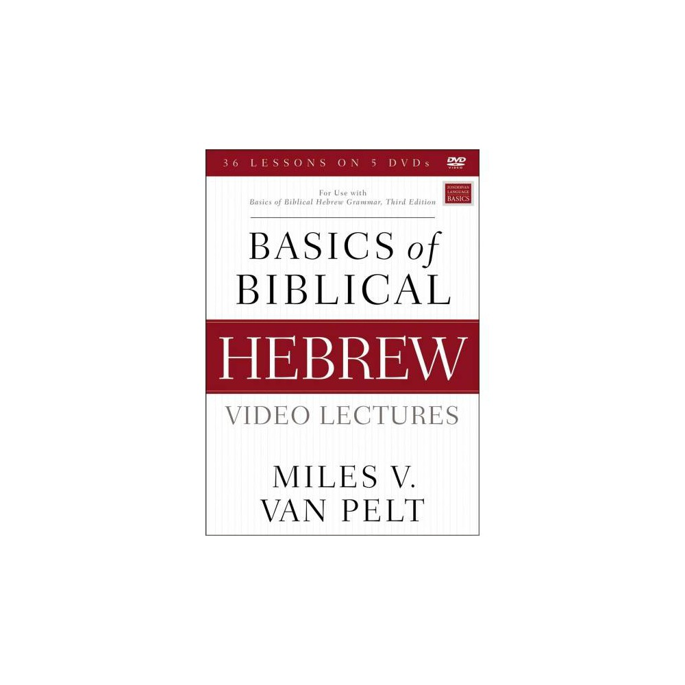 Basics of Biblical Hebrew Video Lectures : For Use With Basics of Biblical Hebrew Grammar, Third Edition