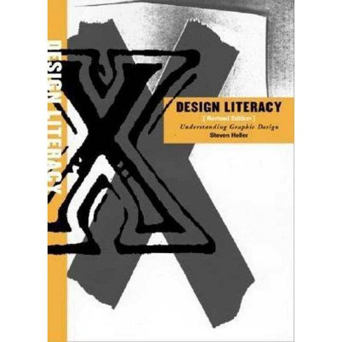 Design Literacy - 2 Edition by  Steven Heller (Paperback) - image 1 of 1