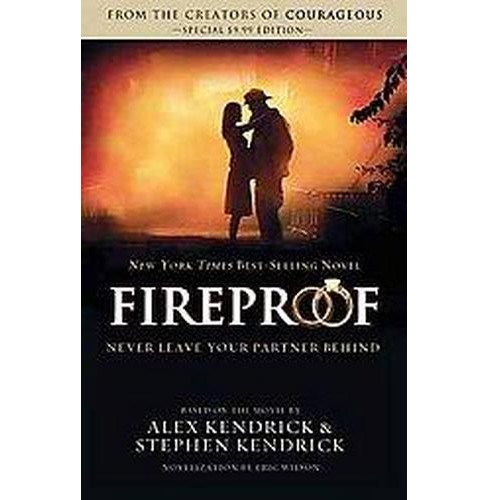 Fireproof (Paperback) by Alex Kendrick - image 1 of 1