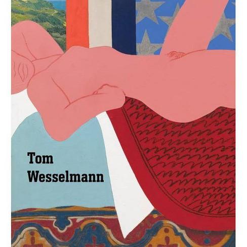 Tom Wesselmann - (Paperback) - image 1 of 1