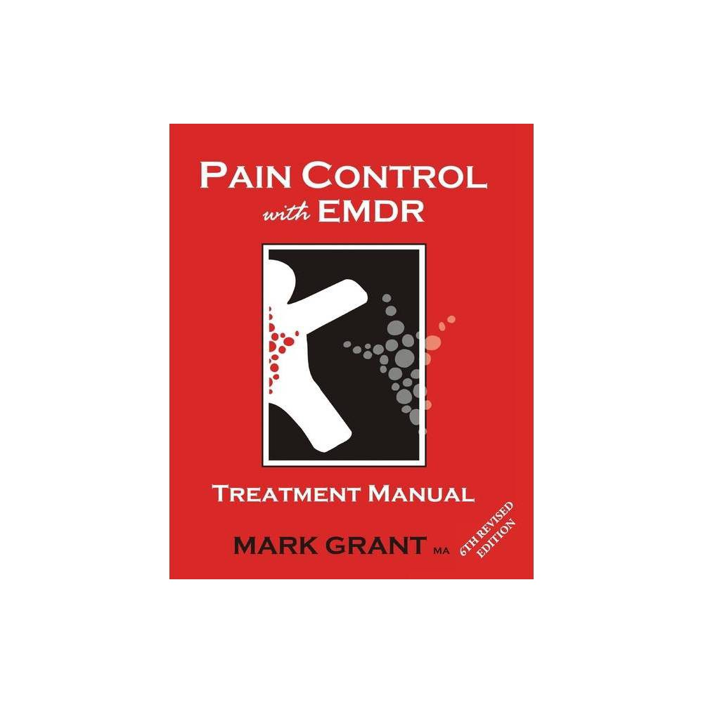 Pain Control With Emdr By Mark Grant Paperback