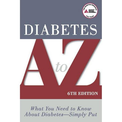 Diabetes A to Z - 6 Edition (Paperback) - image 1 of 1
