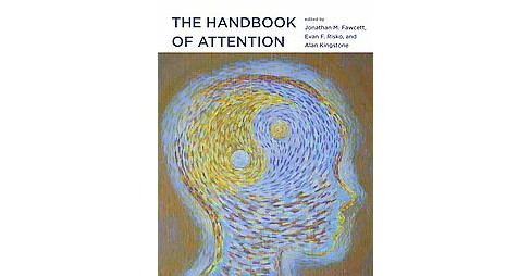 Handbook of Attention (Hardcover) - image 1 of 1