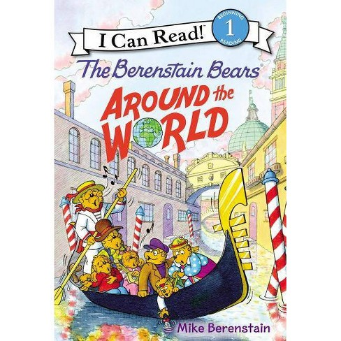 The Berenstain Bears Around The World I Can Read Level 1 By Mike Berenstain Hardcover
