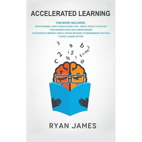 Accelerated Learning By Ryan James Hardcover Target