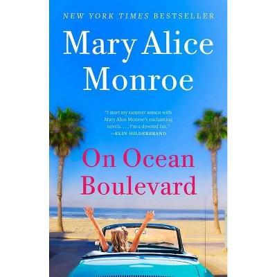 On Ocean Boulevard - (Beach House) by  Mary Alice Monroe (Paperback)