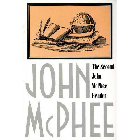 The Second John McPhee Reader - (Paperback) - image 1 of 1