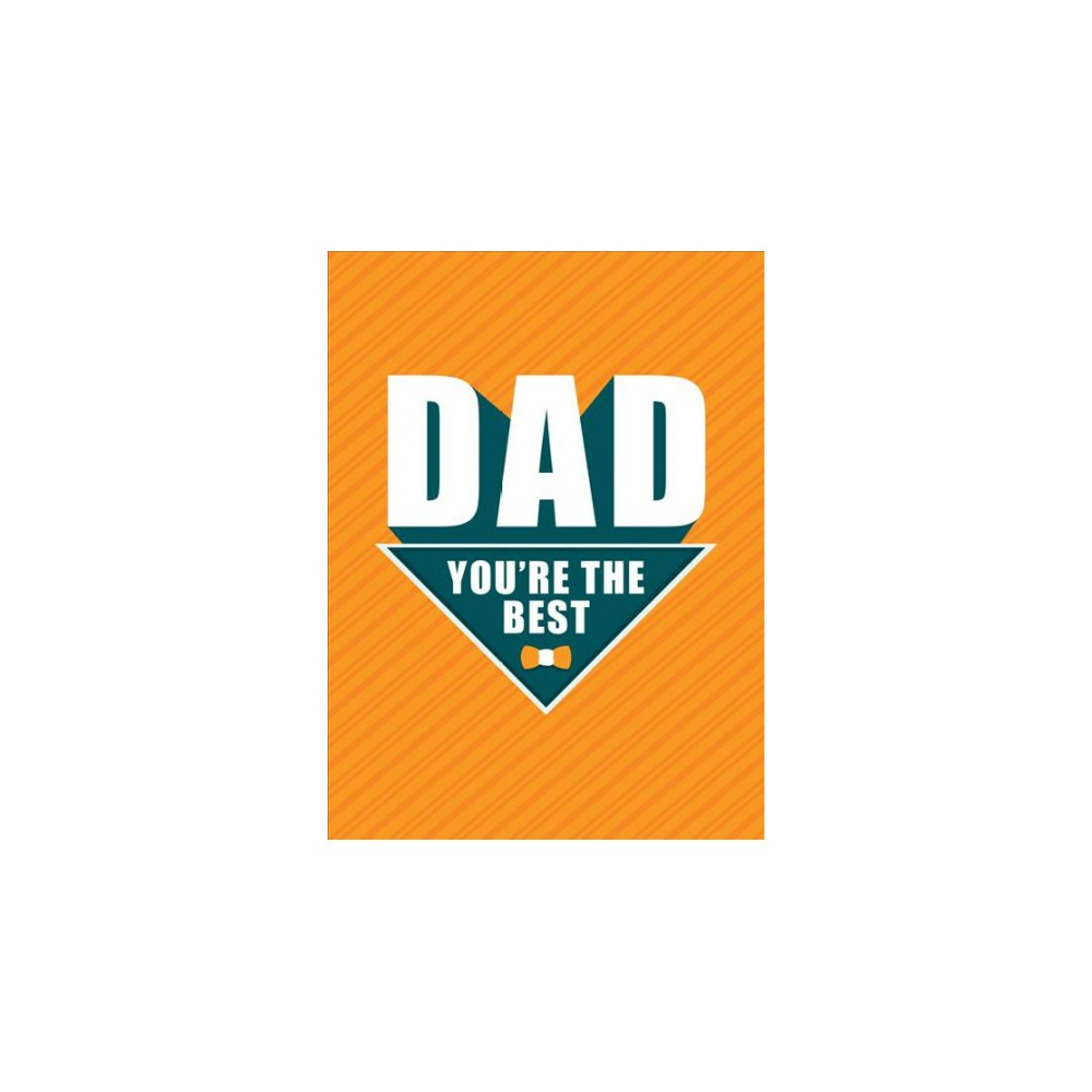 Image of Dad You're the Best - by Dan Marshall (Hardcover)