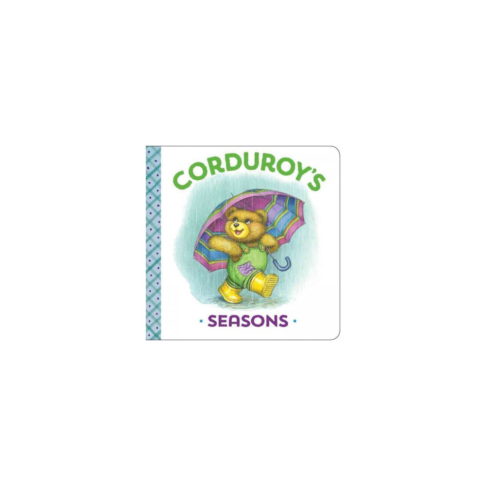 Corduroy's Seasons (Hardcover) (Maryjo Scott)