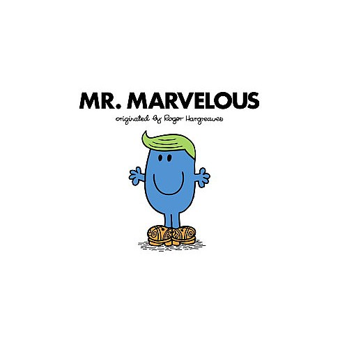 Mr. Marvelous - (Mr. Men and Little Miss) by  Adam Hargreaves (Paperback) - image 1 of 1