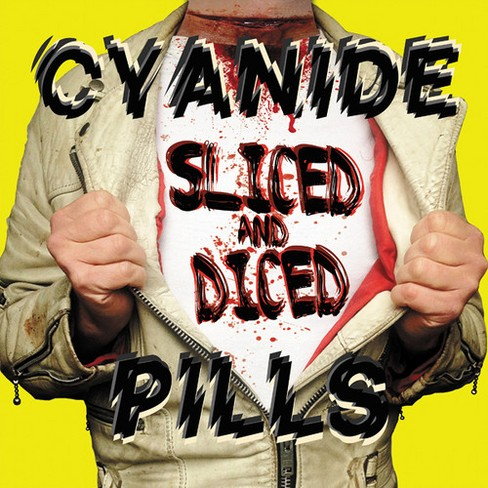 Cyanide Pills - Sliced And Diced (Vinyl) - image 1 of 1