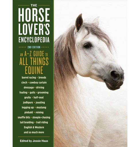 Horse-Lover's Encyclopedia : A–Z Guide (Paperback) (Jessie Haas) - image 1 of 1