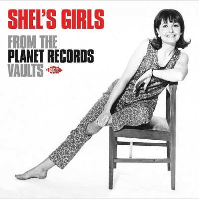 Various - Shel's Girls From The Planet Records Vault (CD)