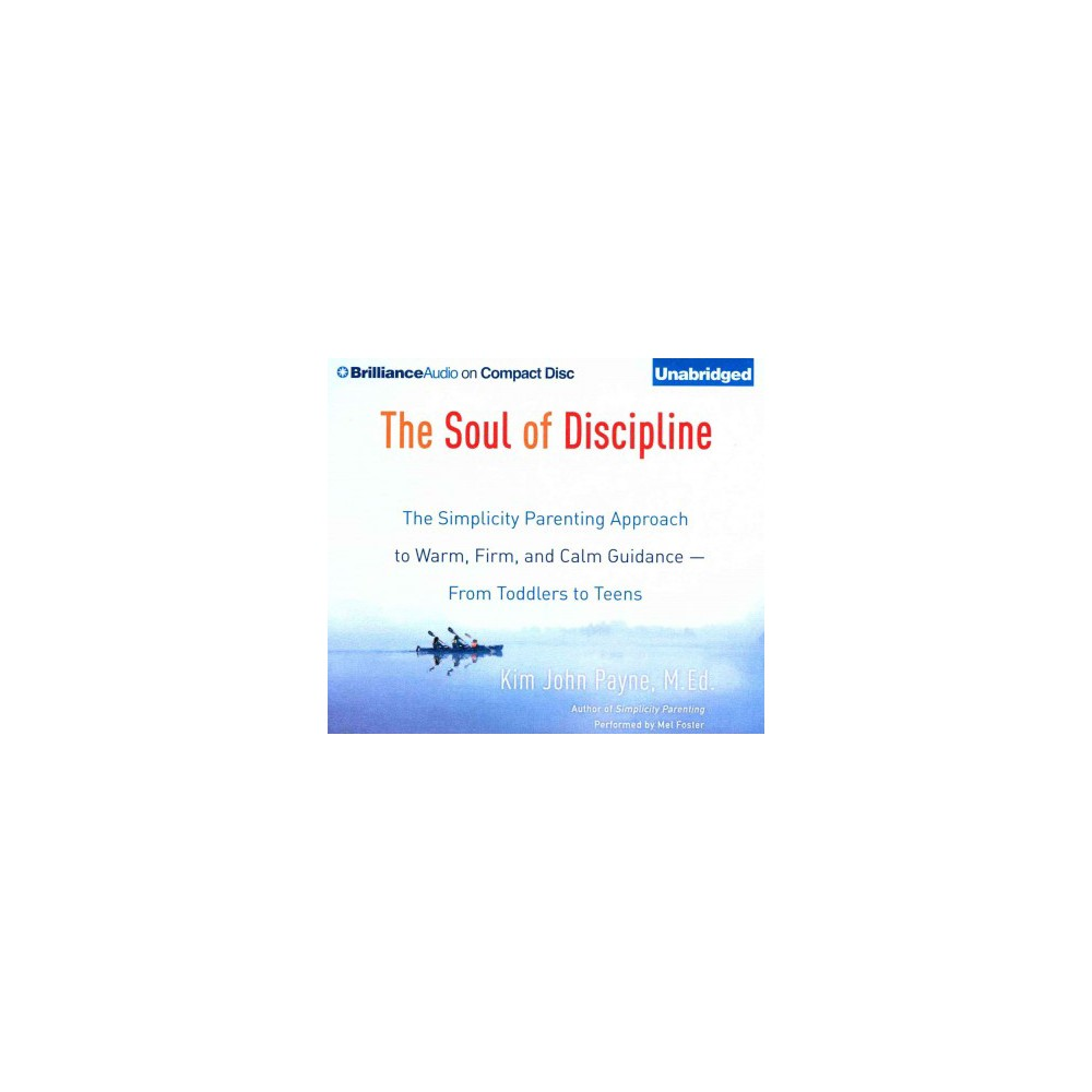 The Soul of Discipline (Unabridged) (Compact Disc)