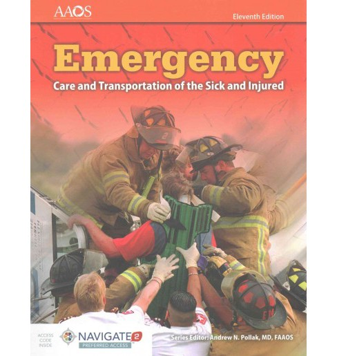 Emergency : Care and Transportation of the Sick and Injured (Paperback) - image 1 of 1