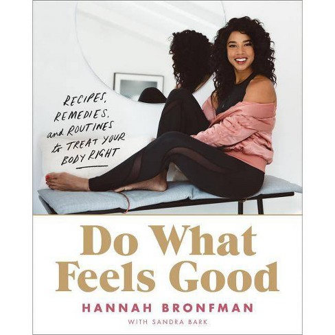 Do What Feels Good - by  Hannah Bronfman (Hardcover) - image 1 of 1