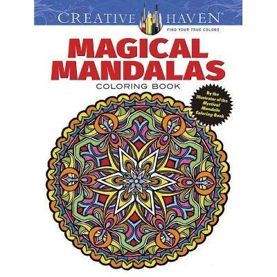 - Creative Haven Magical Mandalas Coloring Book - (Creative Haven Coloring  Books) (Paperback) : Target