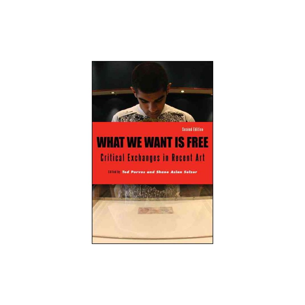 What We Want Is Free (Paperback)