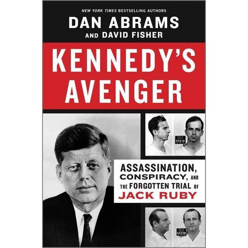 Kennedy's Avenger - by  Abrams & Fisher & Dan Abrams & David Fisher (Hardcover) - image 1 of 1