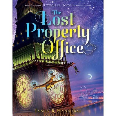 The Lost Property Office, 1 - (Section 13) by  James R Hannibal (Paperback)
