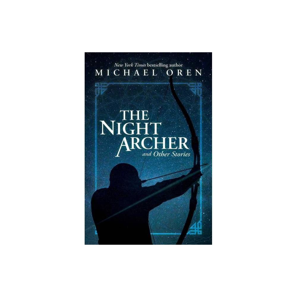 The Night Archer By Michael Oren Paperback