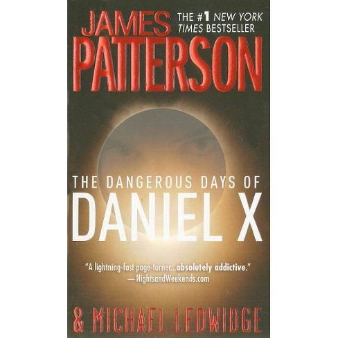 The Dangerous Days of Daniel X (Reprint) (Paperback) by James Patterson - image 1 of 1