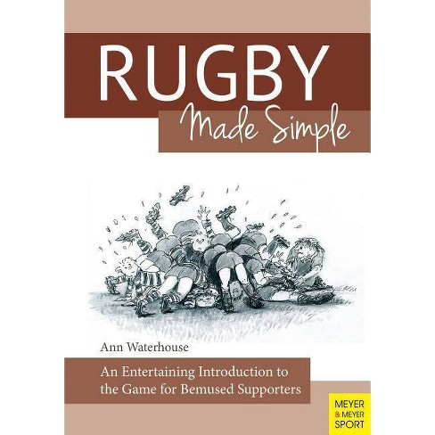 Rugby Made Simple - by  Ann M Waterhouse (Paperback) - image 1 of 1