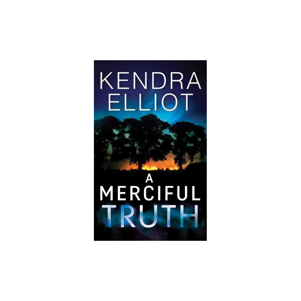 Merciful Truth - (Mercy Kilpatrick) by Kendra Elliot (Paperback)