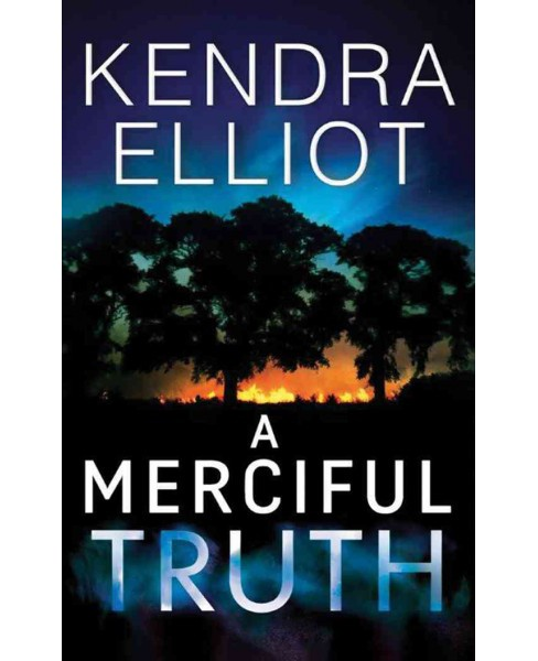 Merciful Truth -  (Mercy Kilpatrick) by Kendra Elliot (Paperback) - image 1 of 1